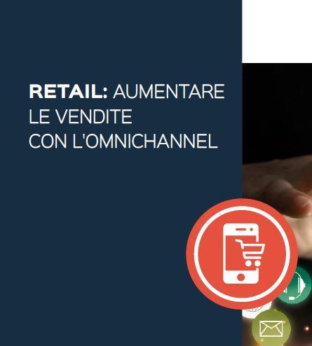 ebook – Retail: aumentare le vendite con l'omnichannel